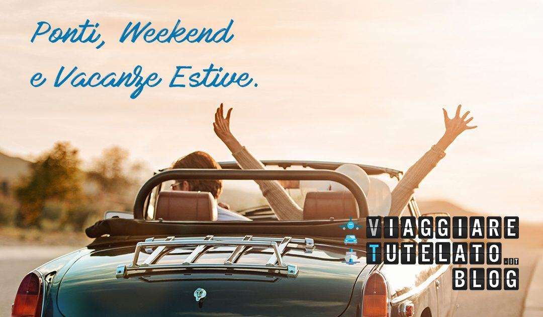 Ponti, weekend e vacanze estive